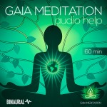 Gaia Meditation Audio Help (Binaural)