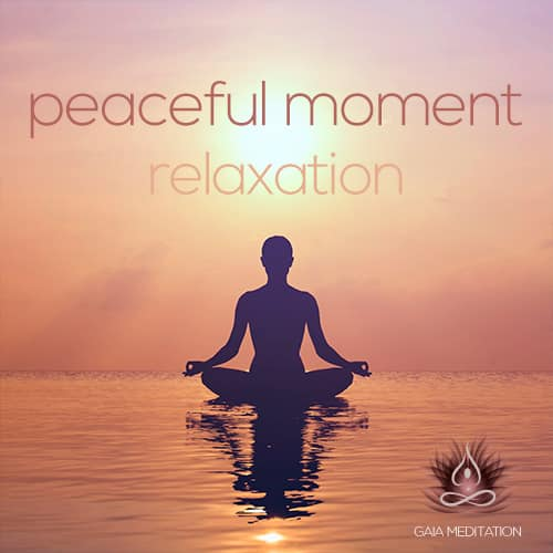 peaceful-moment-relaxation-gaia-meditation