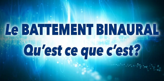 Battement Binaural