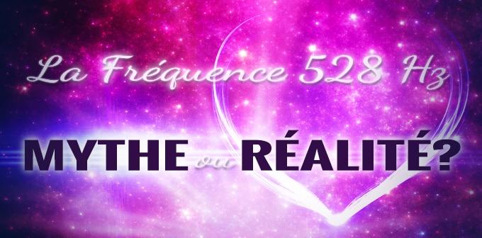 La Fréquence 528 Hz: Mythe Ou Réalité?
