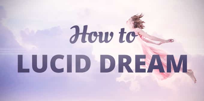 How To Lucid Dream – Dream Awareness Techniques