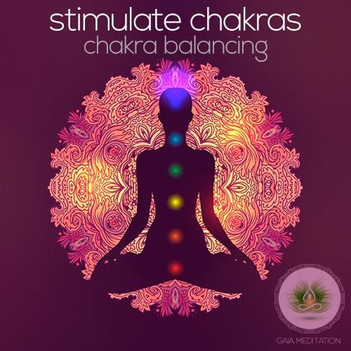 Stimulate Chakras