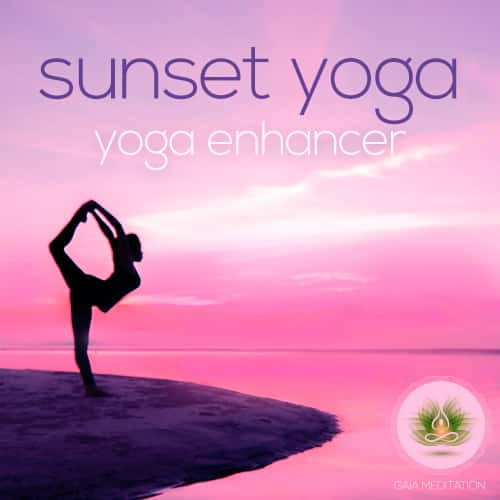 Sunset Yoga - Yoga Enhancer - Gaia Meditation