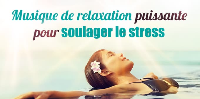 musique relaxation puissante