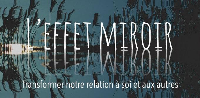 L'effet Mirroir - Gaia Meditation