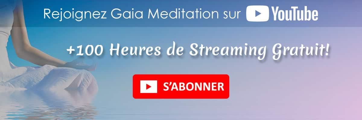 Rejoignez Gaia Meditation sur YouTube