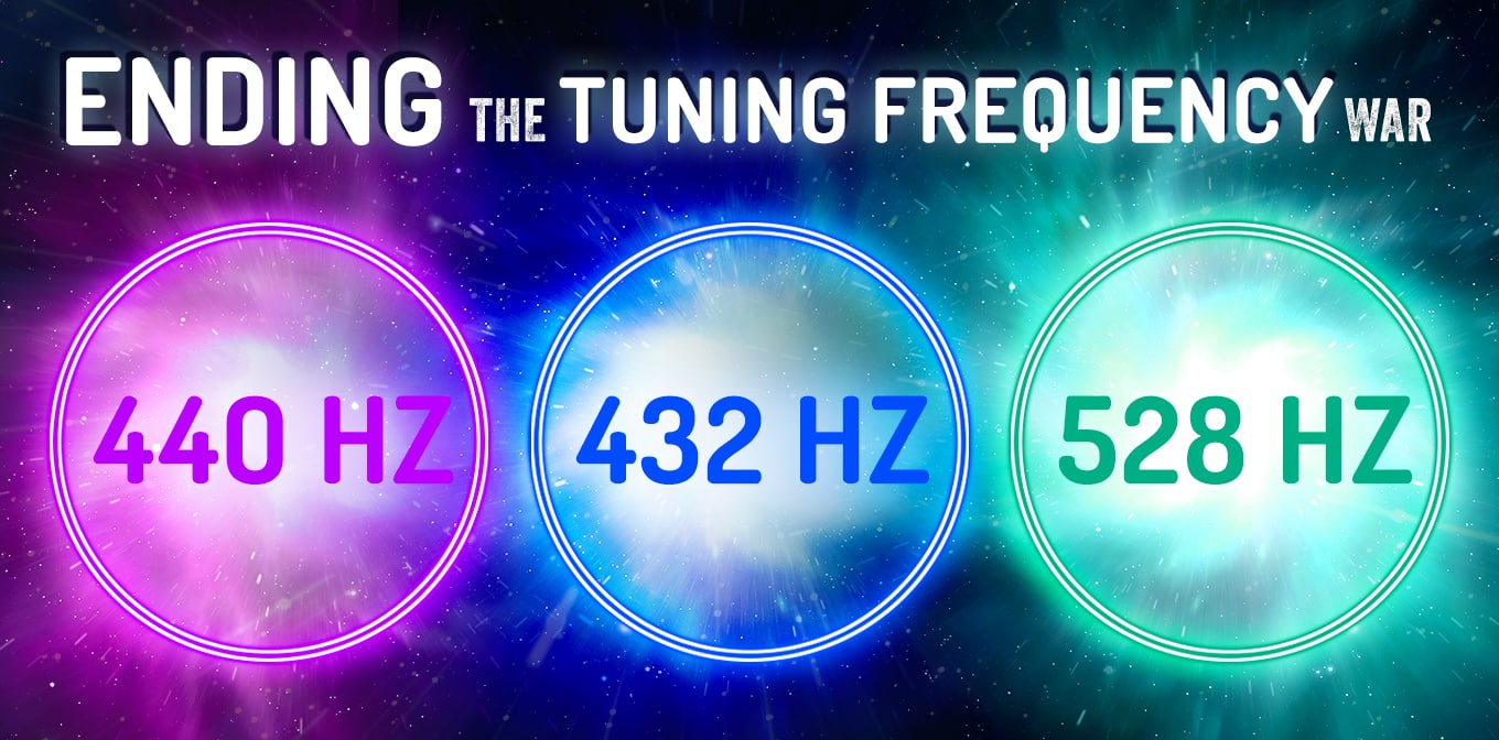 440 Hz Vs 432 Hz Vs 528 Hz – Ending The Tuning Frequency War