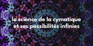 Science de la cymatique