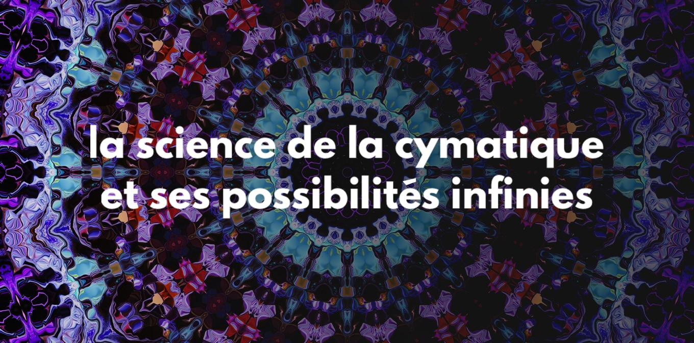 Science De La Cymatique