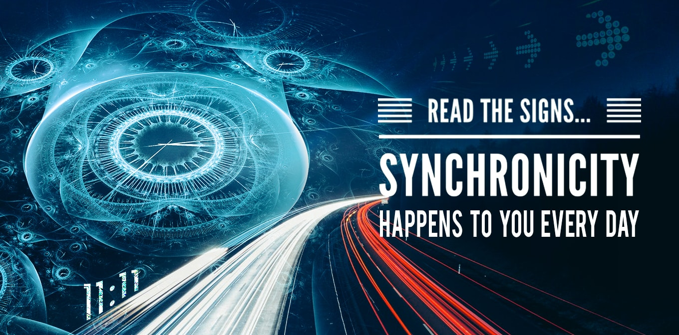 Read The Signs… Synchronicity Happens To You Every Day