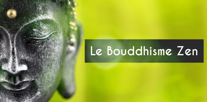 Qu'est-ce Que Le Bouddhisme Zen Et Comment Le Pratiquer ?