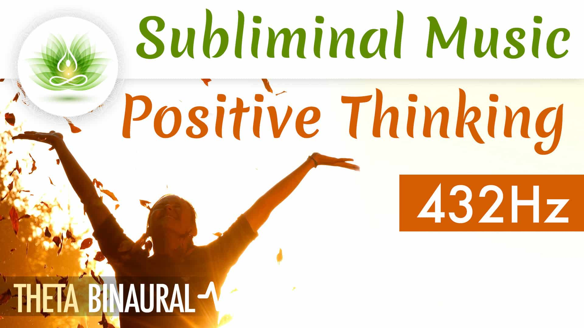 Subliminal Music - Positive Thinking