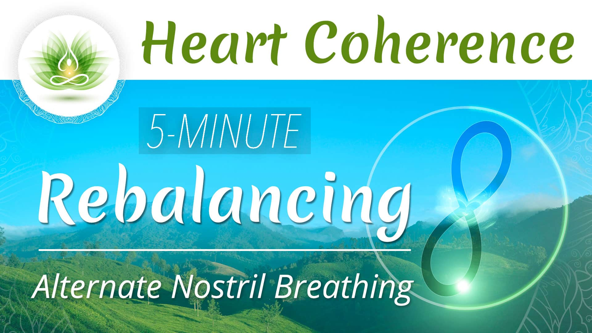Heart Coherence - Rebalancing