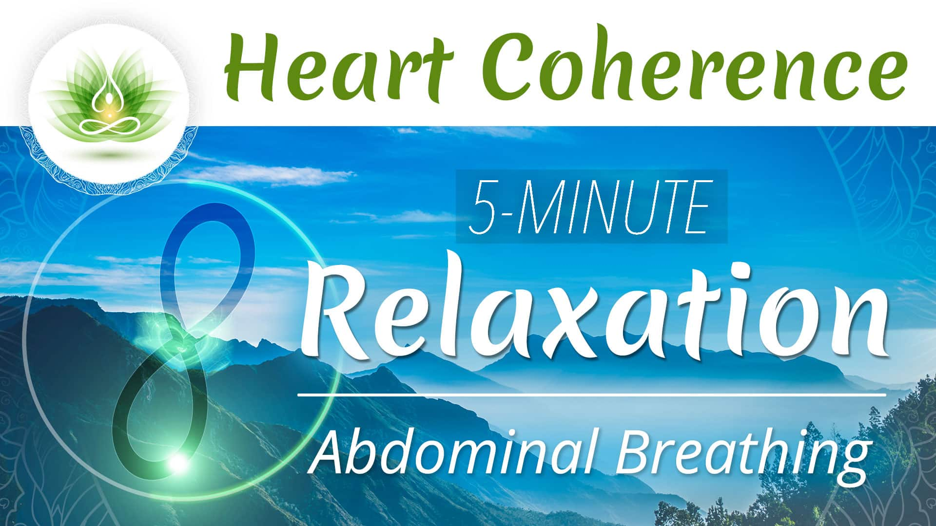 Heart Coherence - Relaxation
