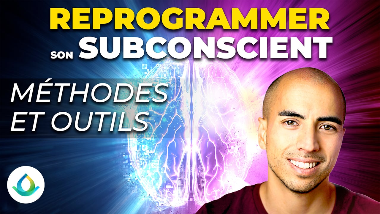 Comment reprogrammer son subconscient 2