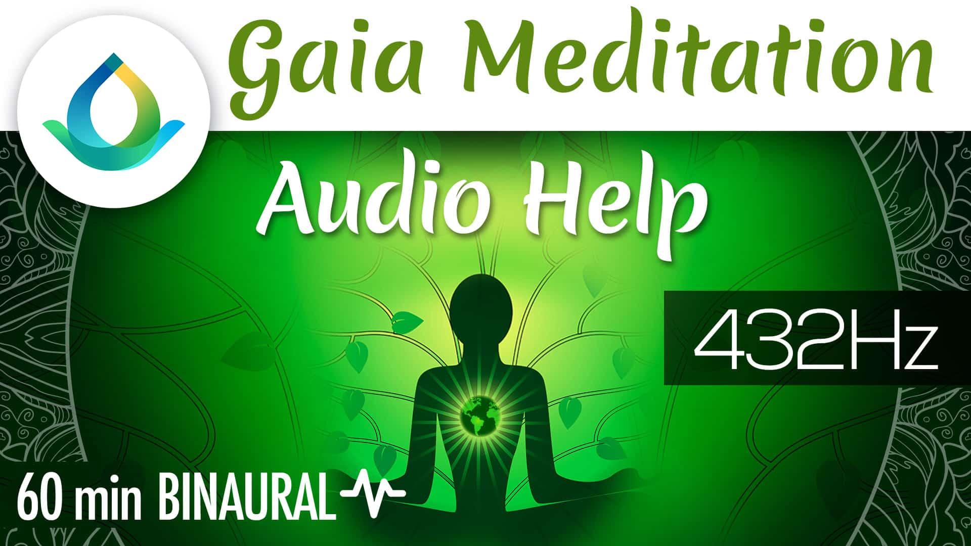 Gaia Meditation Audio Help